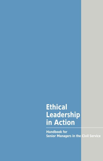 Ethical Leadership in Action - United Nations Public Administration ...