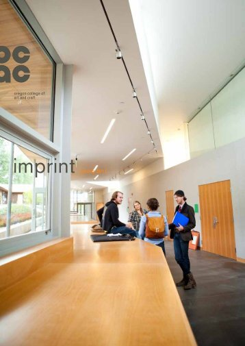 imprint spring 2011 - Oregon College of Art and Craft