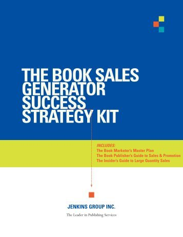 the insider's guide to large quantity book sales jenkins group inc.