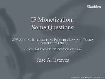 IP Monetization: Some Questions - Fordham IP Conference
