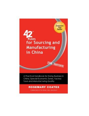 42 Rules for Sourcing and Manufacturing in China - Happy About ...
