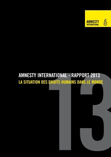 Rapport 2013 d'Amnesty International. La situation des droits ...