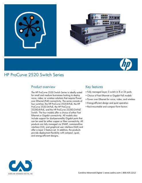 HP ProCurve 2520 Switch Series - Carolina Advanced Digital, Inc