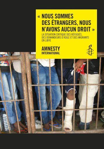 Nous sommes des étrangers, nous n'avons aucun droit - Amnesty ...
