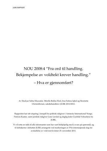NOU 2008:4 Fra Ord til Handling. Bekjempelse av voldtekt krever ...