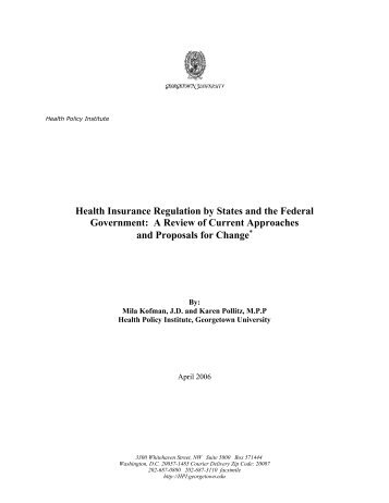 Health Insurance Regulation by States and the Federal Government ...