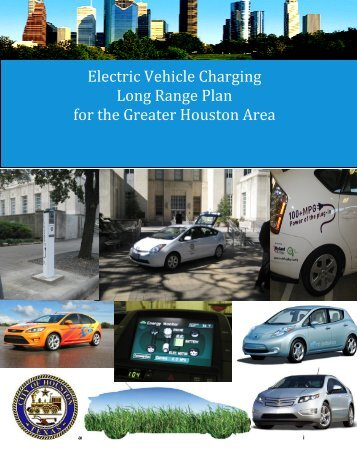 Electric Vehicle Charging Long Range Plan for the ... - Green Houston
