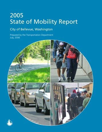 2005 State of Mobility Report - City of Bellevue