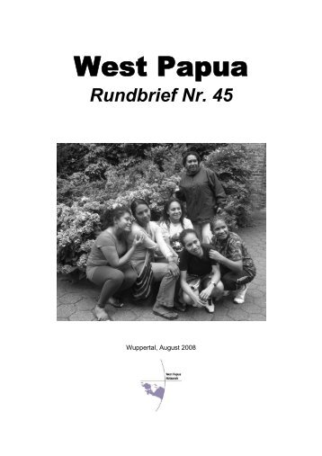 Rundbrief 45 August 2008 - West Papua Netzwerk