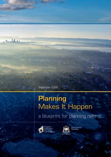 Planning Makes It Happen - Western Australian Planning Commission