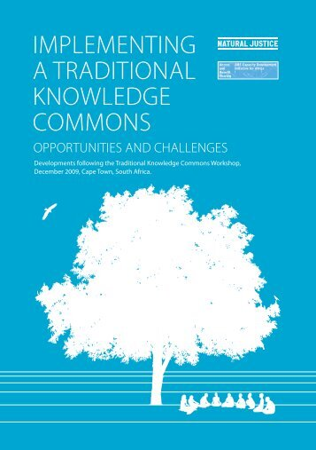 Implementing a Traditional Knowledge Commons - Natural Justice