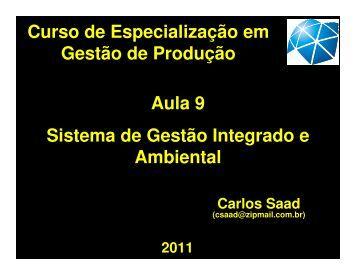 Aula 9 Sistema de Gestão Integrado e Ambiental Curso de ... - Unesp