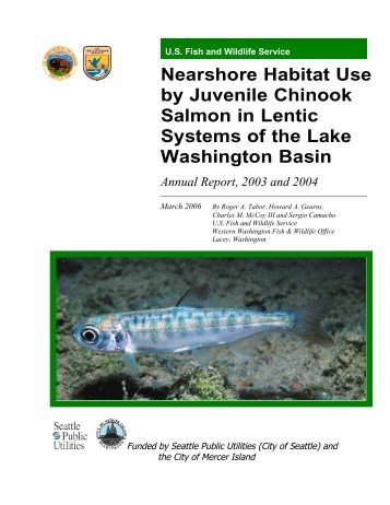 Nearshore Habitat Use by Juvenile Chinook Salmon in Lentic ...