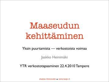 Jaakko Heinimäki yksinpuurtamisesta - Maaseutupolitiikka
