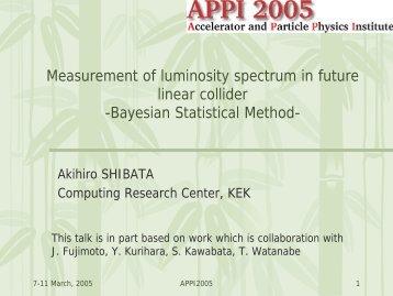 Luminosity spectrum mesurement in Linear Collider - ACFA Joint ...