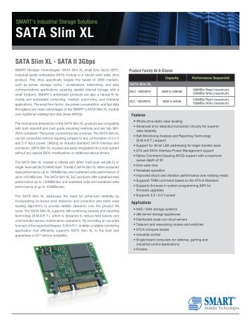 SATA Slim XL Product Overview - Smart Modular Technologies, Inc.