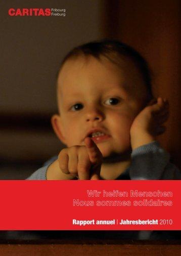 Rapport annuel | Jahresbericht 2010 - Caritas Fribourg