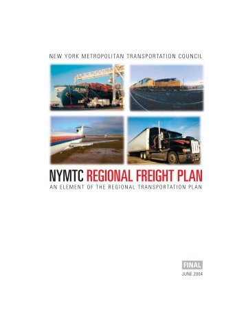 nymtc regional freight plan - New York Metropolitan Transportation ...