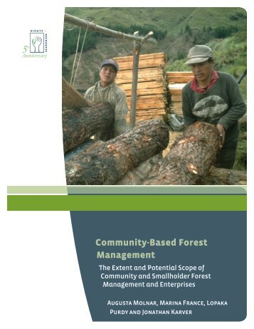 Community-Based Forest Management - Rights and Resources ...