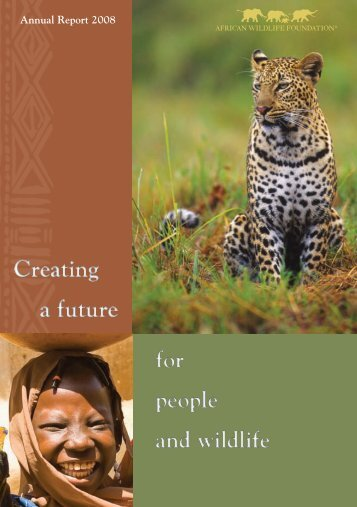Annual Report 2008 - African Wildlife Foundation