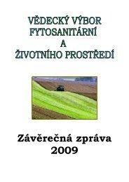 Závěrečná zpráva 2009 - Vědecký výbor fytosanitární a životního ...