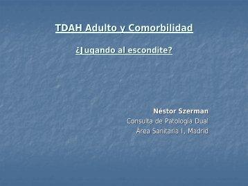 TDAH Adulto y Comorbilidad - Asociación Española de Patología Dual