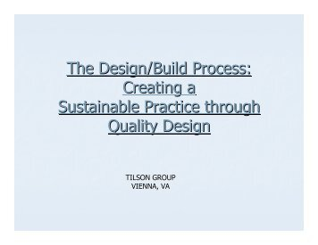 The Design/Build Process: Creating a Sustainable Practice through ...