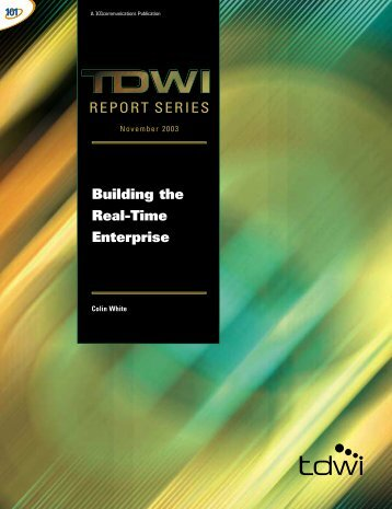 REPORT SERIES Building the Real-Time Enterprise