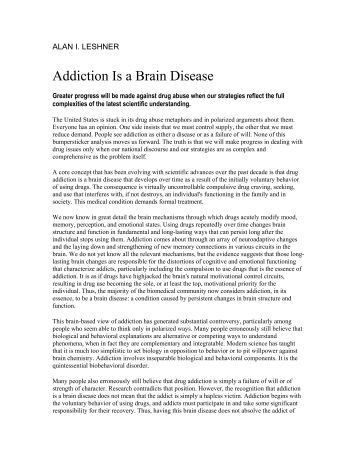 essays on addiction as a disease Although there is much debate about addiction, the medical research proves that  addiction is undisputedly caused by a psychological or neurological disease.
