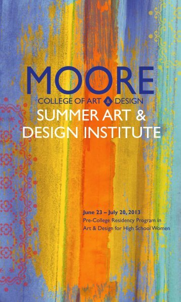 June 23 – July 20, 2013 Pre-College Residency Program in Art ...