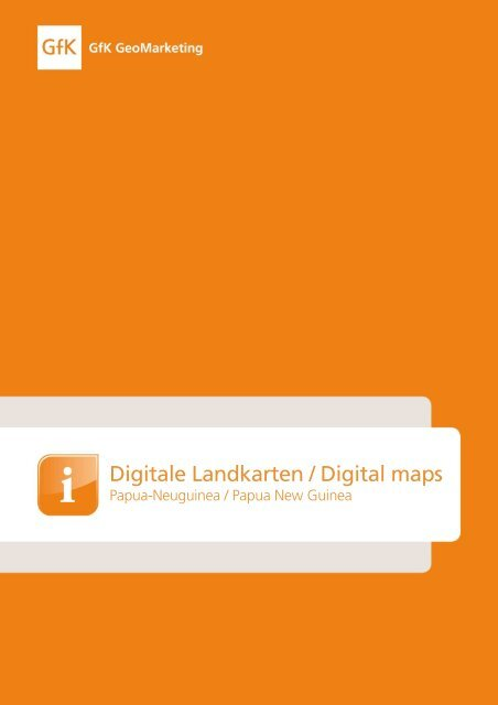 Digitale Landkarten / Digital m aps - GfK GeoMarketing