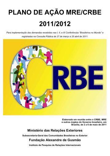Plano de Ação MRE / CRBE para 2011 e 2012 - Brasileiros no ...