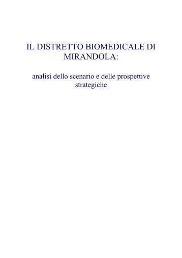 IL DISTRETTO BIOMEDICALE DI MIRANDOLA: - CGIL Modena