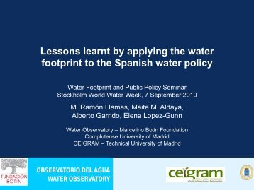 Lessons learnt by applying the water footprint to the Spanish water ...