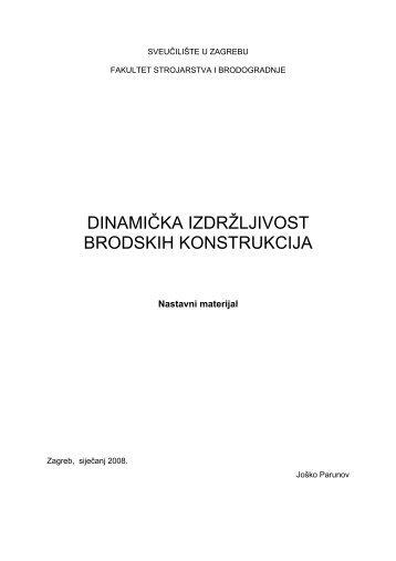 dinamička izdržljivost brodskih konstrukcija - FSB - Sveučilište u ...