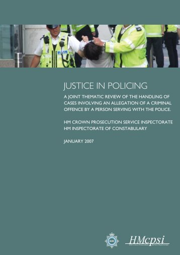 JUSTICE IN POLICING - HMCPSI