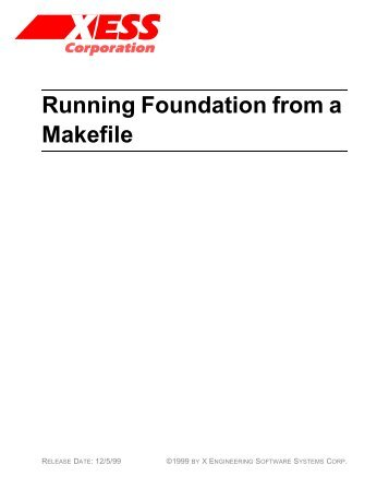 Running Foundation from a Makefile - Xess