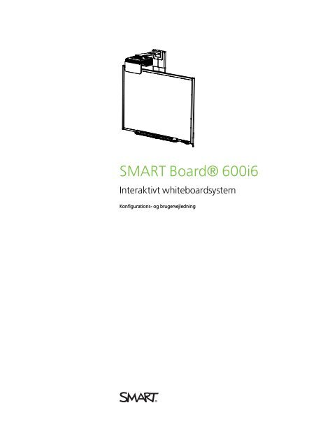 SMART Board 600i5 Interaktivt whiteboardsystem Konfigurations ...