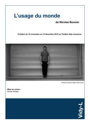 L'usage du monde de Nicolas Bouvier - Théâtre Vidy Lausanne