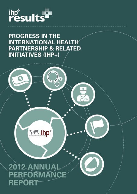 2012 annual performance report - International Health Partnership