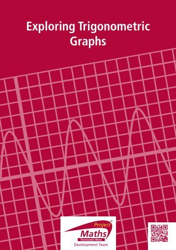 Exploring Trigonometric Graphs - Project Maths