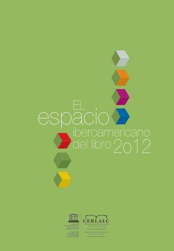El espacio iberoamericano del libro 2012 - Cerlalc