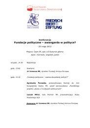 Fundacje polityczne – awangarda w polityce? - Fundacja im ...