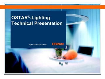 OSTAR®-Lighting Technical Presentation - LED Light for you