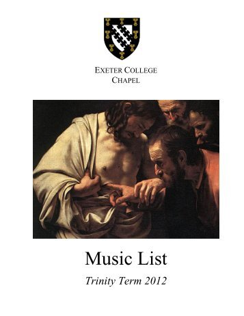 Music List Trinity Term 2012 - Exeter College