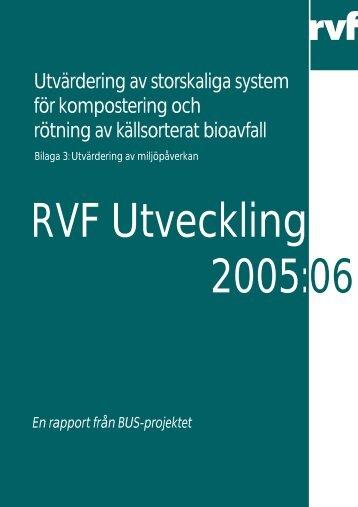 2005:06 Bilaga 3: Utvärdering av miljöpåverkan - Avfall Sverige