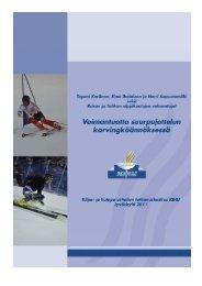 Voimantuotto suurpujottelussa - Ski Sport Finland ry