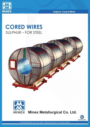 Sulphur Cored Wires - Minex
