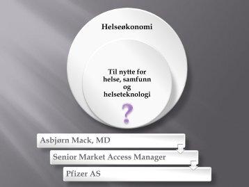 Asbjørn Mack, MD Senior Market Access Manager Pfizer AS - Biotekforum