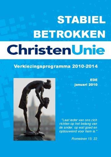 Klik hier om het Verkiezingsprogramma 2010 ... - ChristenUnie Ede